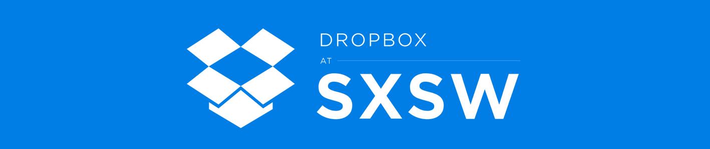DropboxatSXSW2