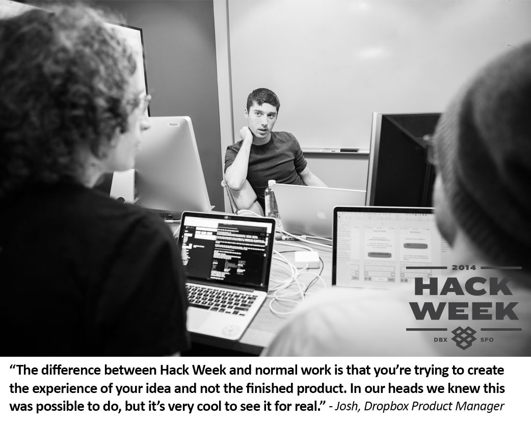 Dropbox Hack Week - Josh is seeing ideas come to life