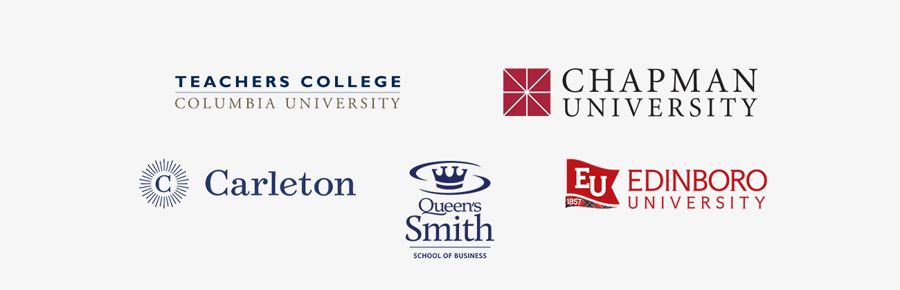 Teachers College of Columbia University, Chapman University, Carleton College, The Stephen J.R. Smith School of Business at Queen's University, and Edinboro University logos