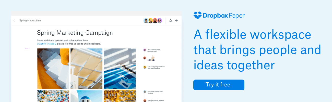 Dropbox Paper: A flexible workspace that brings people and ideas together | Try it free
