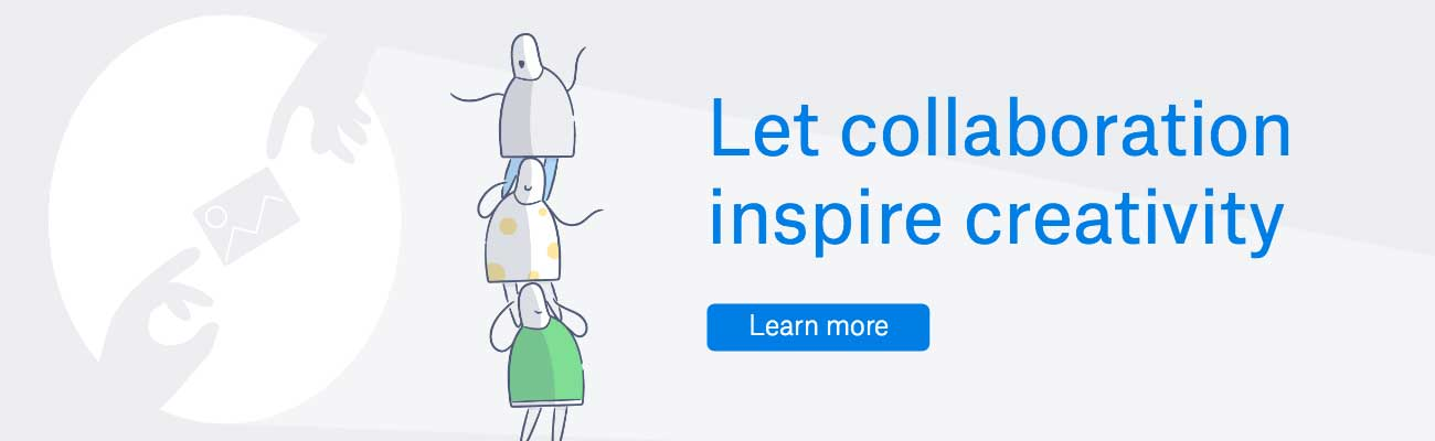 Let collaboration inspire creativity | Learn more