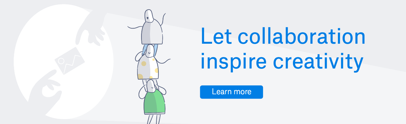 Let collaboration inspire creativity | Click to learn more