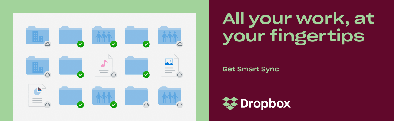 All your work, at your fingertips | Get Dropbox Smart Sync