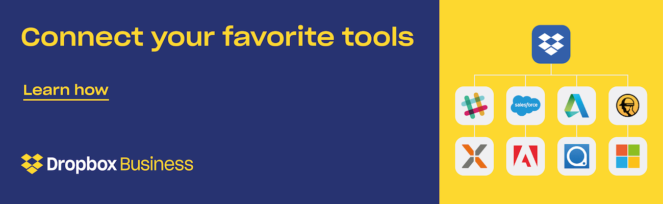 Connect your favorite tools Dropbox Business banner