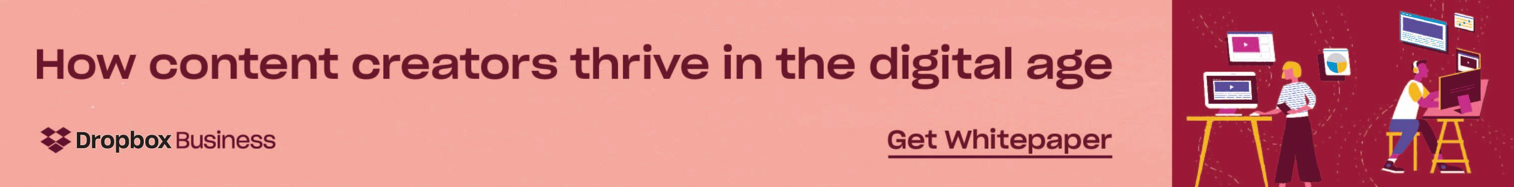 Content creators banner promoting Dropbox media whitepaper