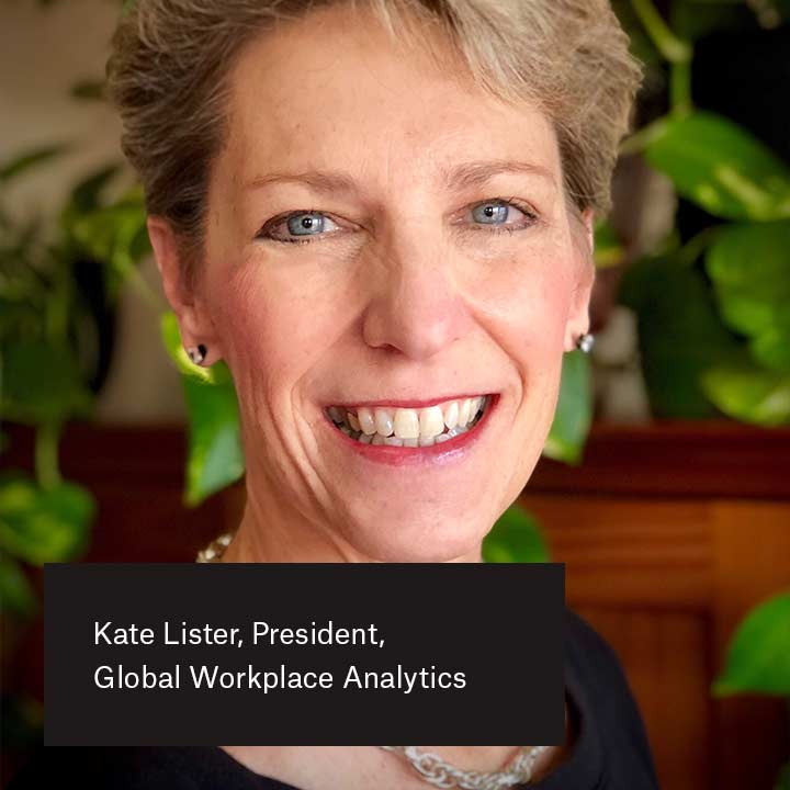 Kate Lister, presidente, Global Workplace Analytics