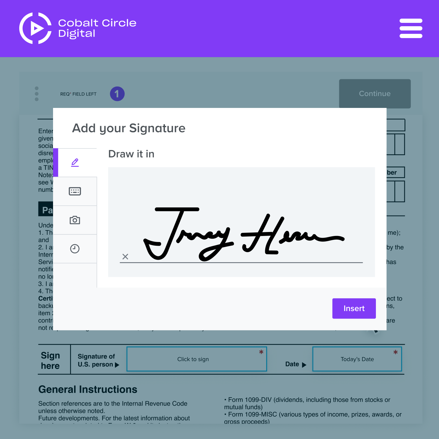 A legally binding eSignature is quickly drawn with a mouse and inserted into a form
