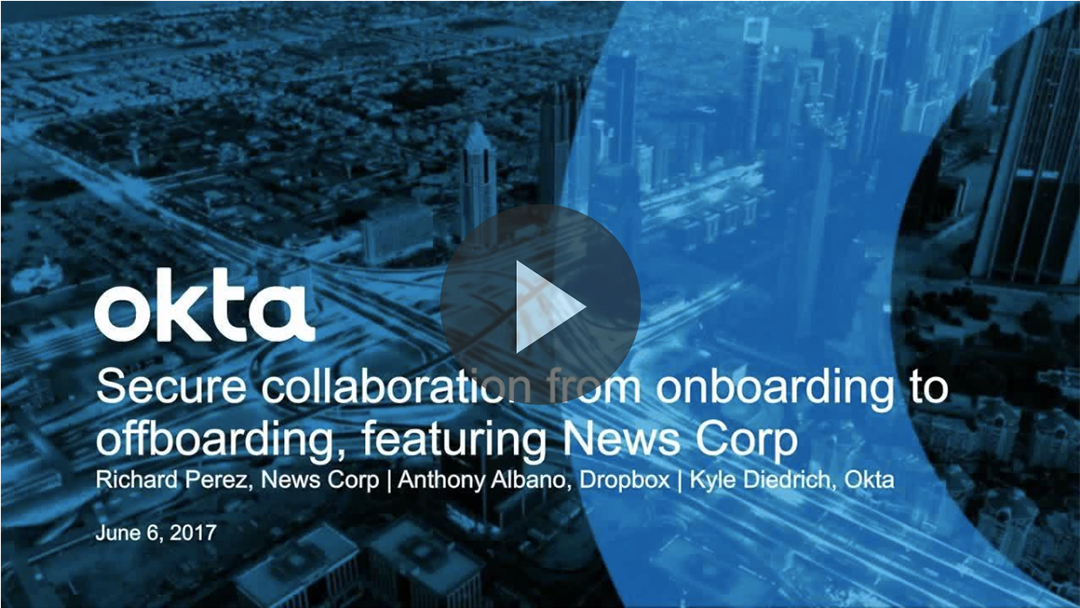 Webinar: Secure Collaboration with Dropbox and Okta