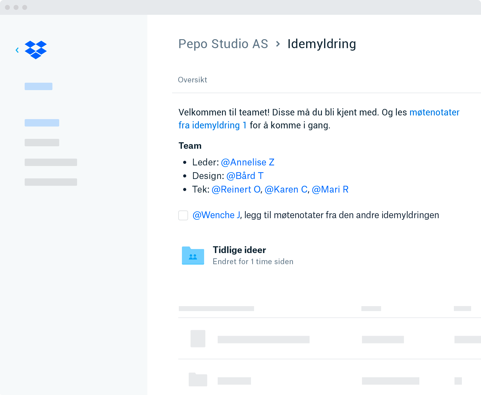 A screenshot of Dropbox.com of a folder within your team space. At the top there is an overview that describes the content of the folder. Below is a to-do with an @mention, a pinned folder, and the rest of the content in your folder.